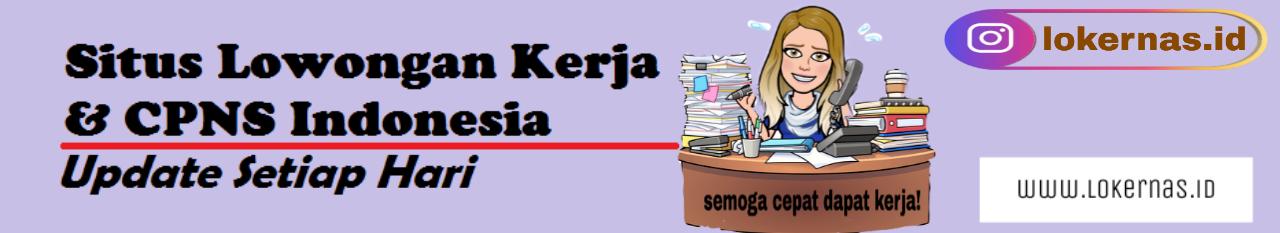 Lowongan Kerja & CPNS Indonesia